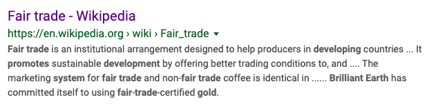 "Even Wikipedia contains info that states that Brilliant Earth is committed to selling ""fair trade"" gold—despite Brilliant Earth not offering any fair trade gold or Fairmined Gold for sale."