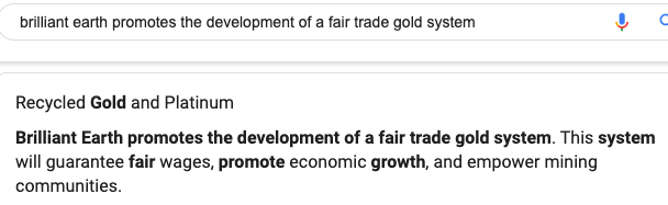 "Brilliant Earth again here mentions that it promotes the development of a ""fair trade"" gold system—without providing any evidence, or offering any fair trade gold or Fairmined Gold items for sale."